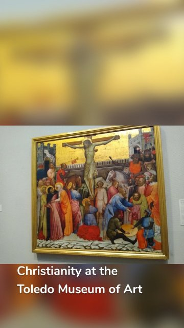 Christianity at the Toledo Museum of Art