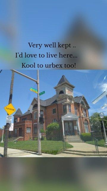 Very well kept .. I'd love to live here... Kool to urbex too!